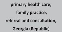 Evaluation of patient referrals to family physicians in Georgia