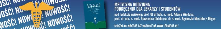 Medycyna rodzinna. Podręcznik dla lekarzy i studentów